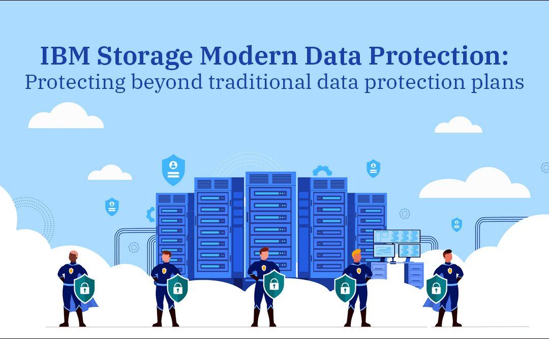 IBM Storage Modern Data Protection